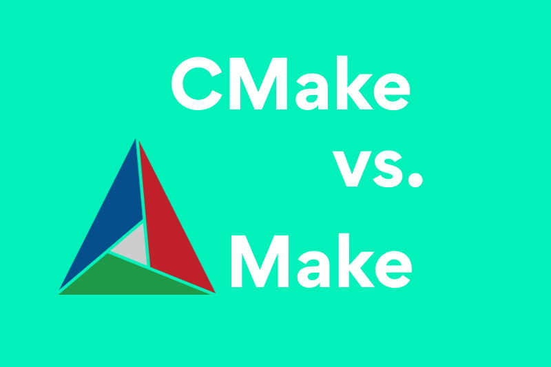 CMake vs. Make